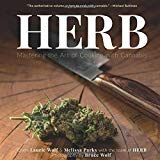 Herb: Mastering the Art of Cooking with Cannabis offers over 200 pages of gorgeously illustrated recipes that elevate the art and science of cooking with cannabis. Chefs Melissa Parks and Laurie Wolf have