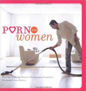 Gifts for girlfriends- Porn for Women