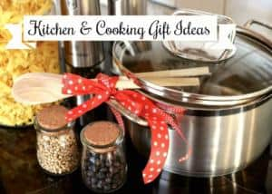 Kitchen & Cooking Gift Ideas