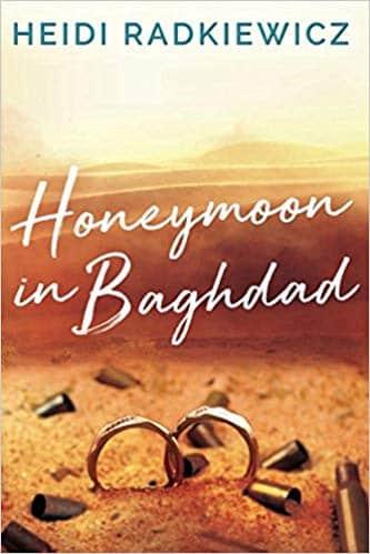 Heidi Radkiewicz' Honeymoon in Baghdad