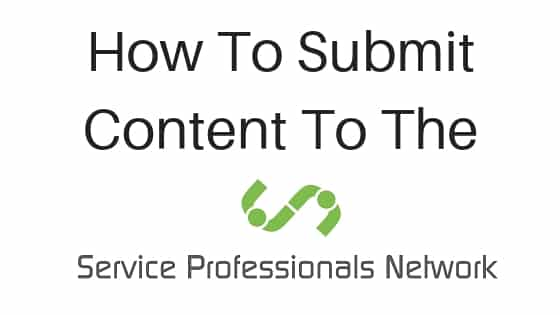 how to submit content to the Service Professionals Network