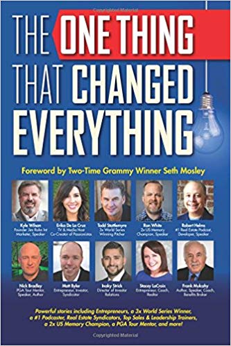This book includes powerful stories from the Founder of Jim Rohn Int, a 3x World Series Winner, a #1 Podcaster, Real Estate Syndicators, Top Sales & Leadership Trainers, a 2x US Memory Champion, a PGA Tour Mentor, Entrepreneurs and Small Business Owners, and many more who share transformative stories about the one thing that changed their lives and set them on the path for success.