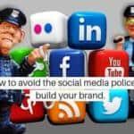 Brand Your Brand: Avoid Social Media Police