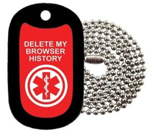 Military Dog Tags - medical alert DELETE MY BROWSER HISTORY Dog Tag Necklace - Tag-Z