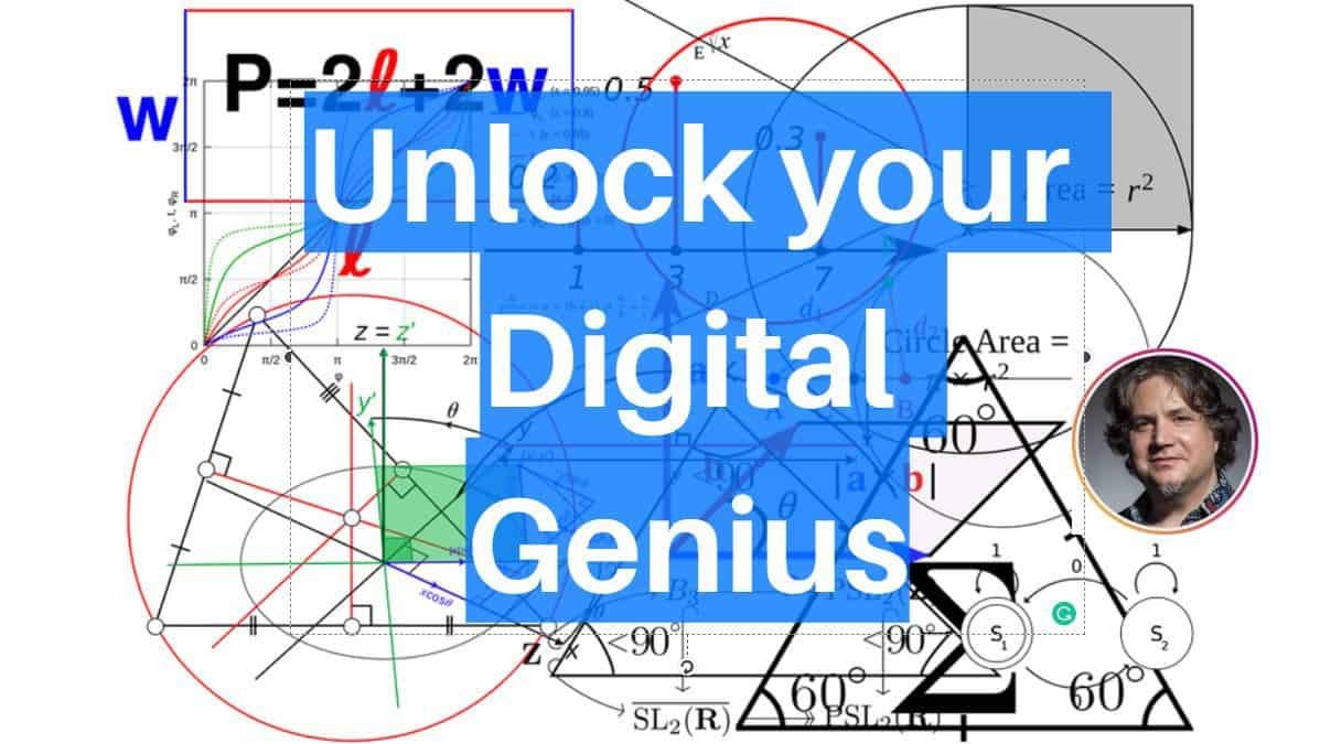 You're a digital genius and probably don't even know it! By Doyle Buehler
