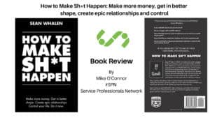 How To Make Sh*t Happen – Book Review