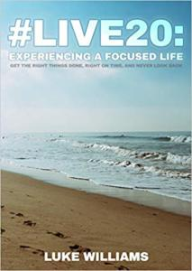 #live20: Experiencing a Focused Life – Book Review