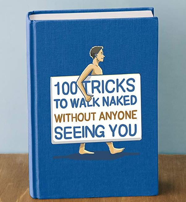 100 Tricks To Walk Naked Without Anyone See YOU