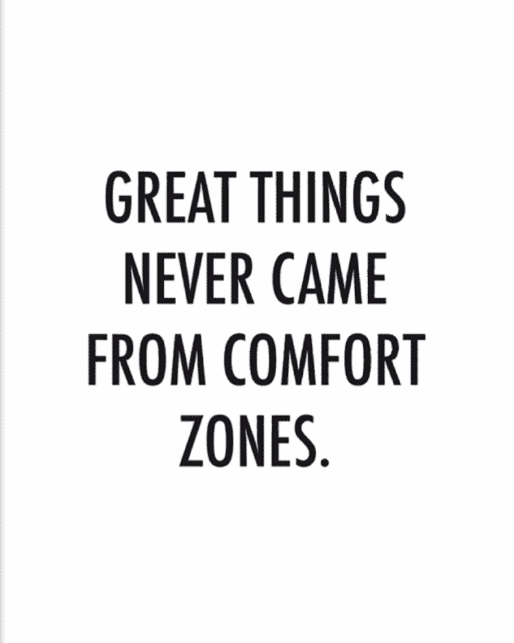 Great things happen out of comfort zone… Out_of_comfort_zone