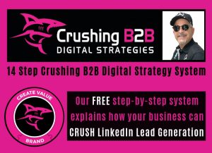 Crushing B2B: Digital Marketing Strategy Experts